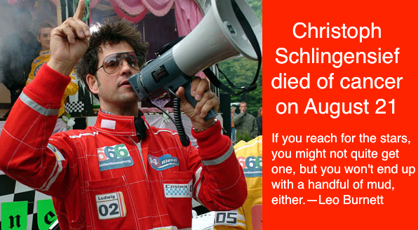 Christoph Schingensief died of cancer August 21