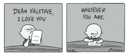 Dear Valentine, I love you… …whoever your are.